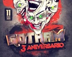 3 Aniversario GOTHAM